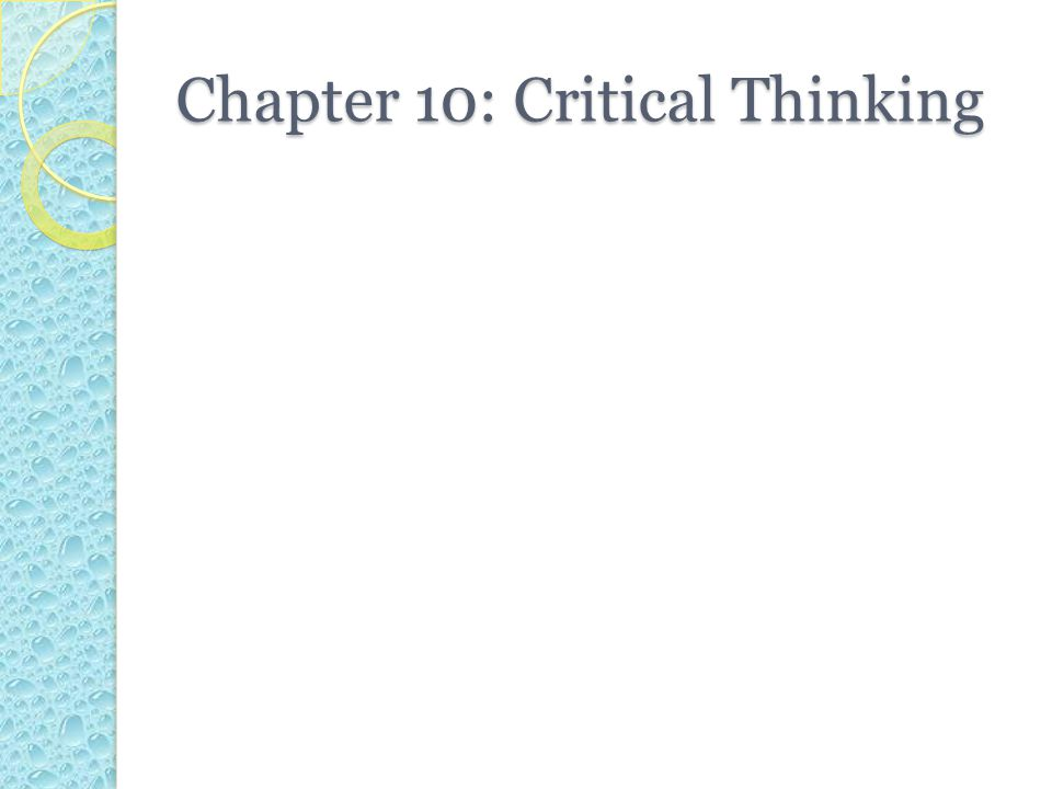 chapter 3 critical thinking answers Critical thinking, reading  often lack definitive answers 5a what is critical thinking the end of each chapter or the book.