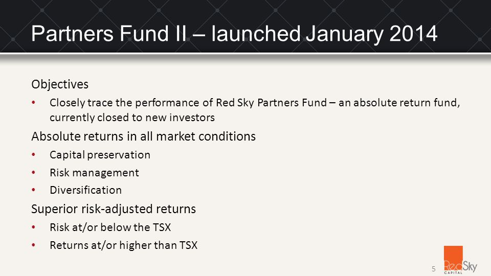 Partners Fund II – launched January 2014