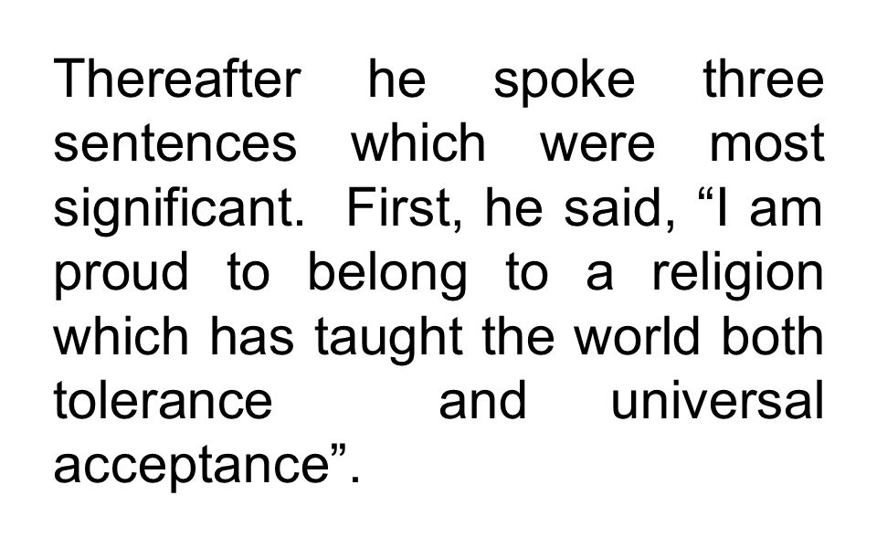 Thereafter he spoke three sentences which were most significant