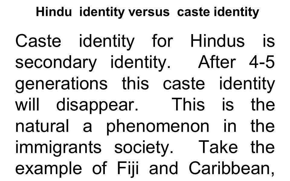 Hindu identity versus caste identity