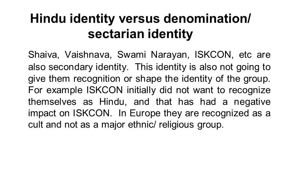Hindu identity versus denomination/ sectarian identity