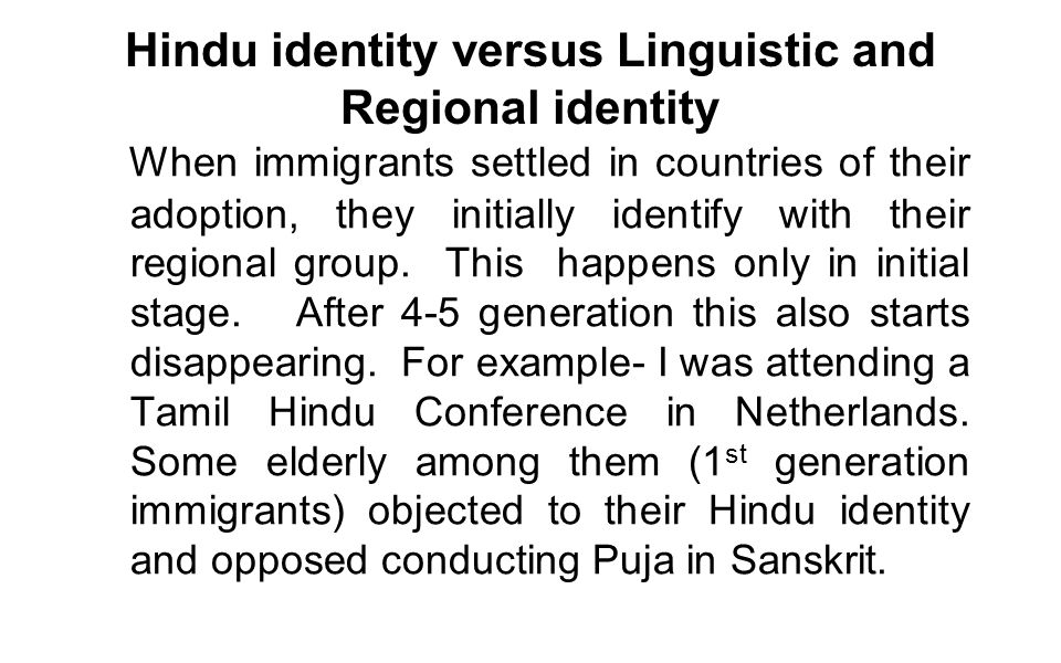 Hindu identity versus Linguistic and Regional identity