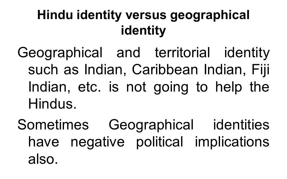 Hindu identity versus geographical identity