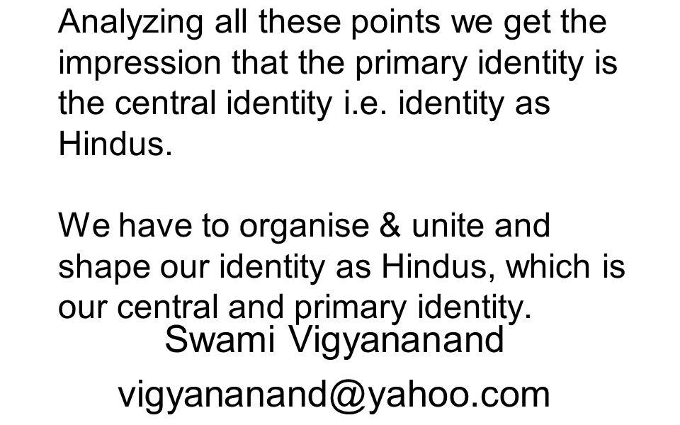 Swami Vigyananand vigyananand@yahoo.com