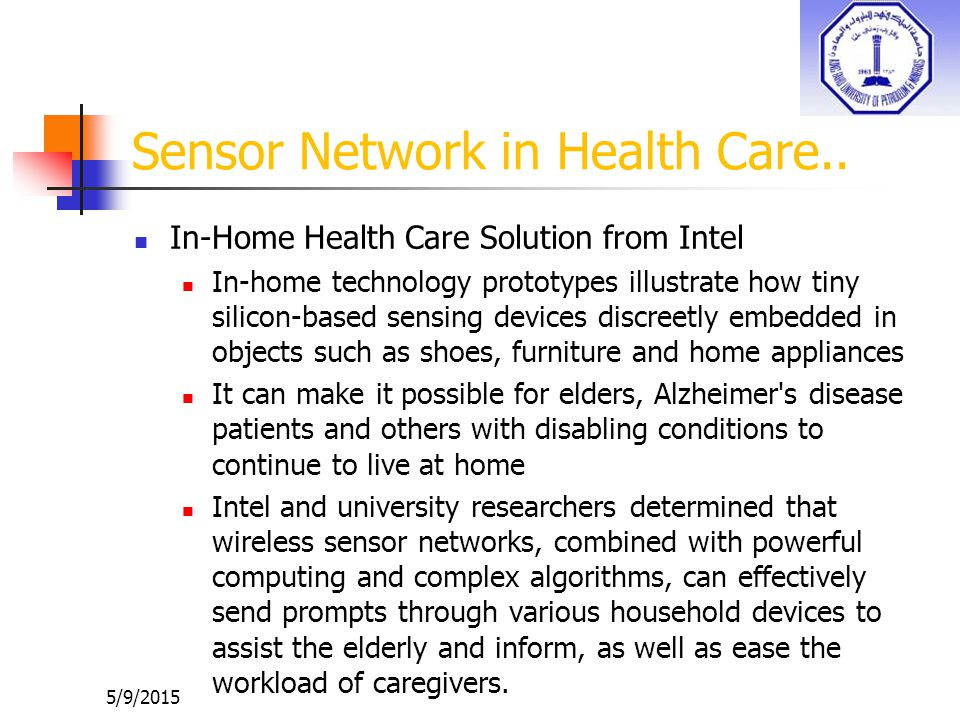 Sensor Network in Health Care..