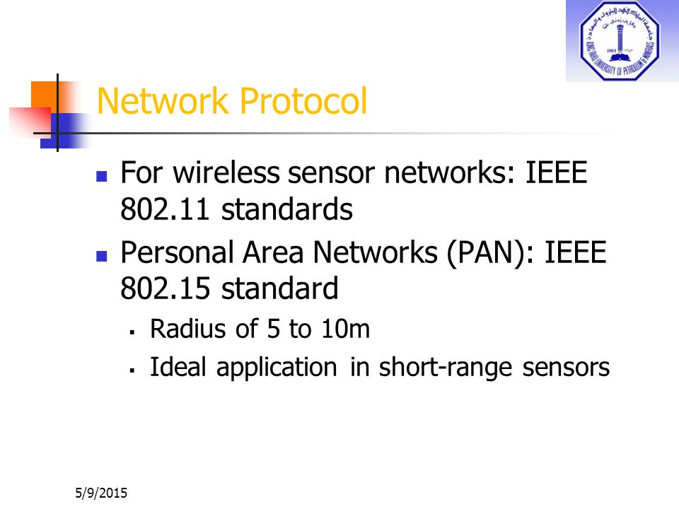 Network Protocol For wireless sensor networks: IEEE 802.11 standards