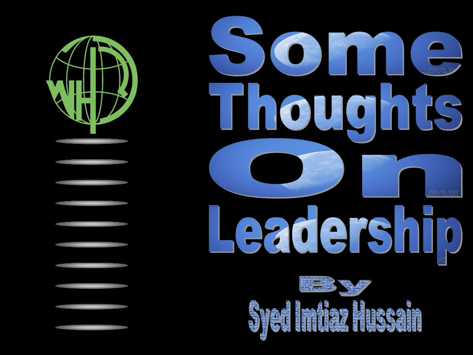 Some Thoughts On Leadership