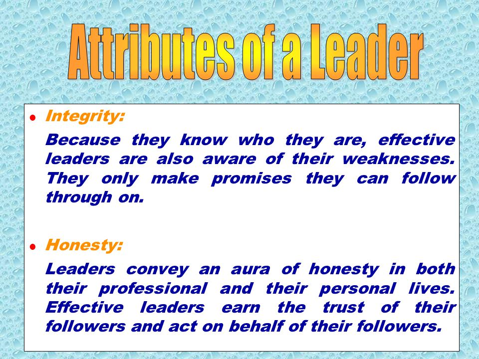 Attributes of a Leader Integrity: