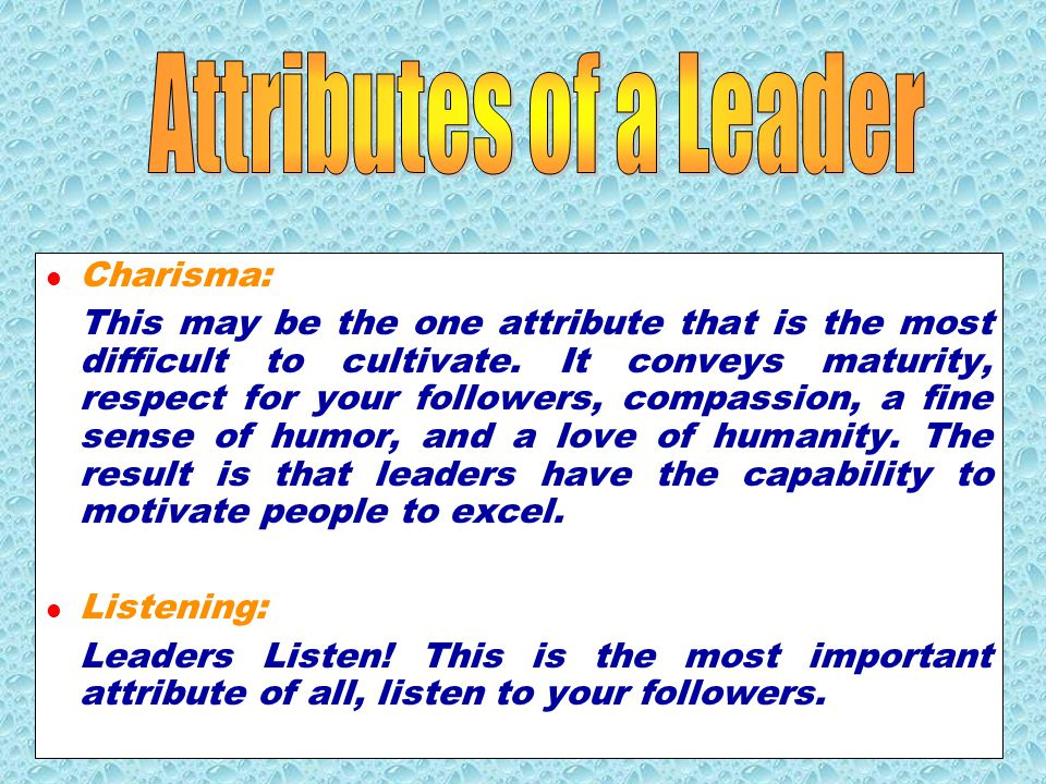 Attributes of a Leader Charisma: