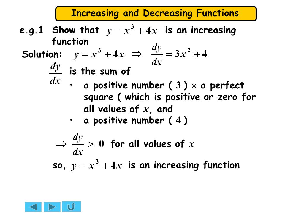 e.g.1 Show that is an increasing function