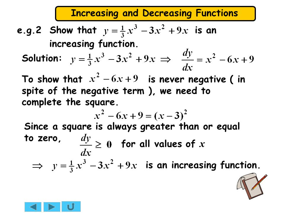 e.g.2 Show that is an increasing function.