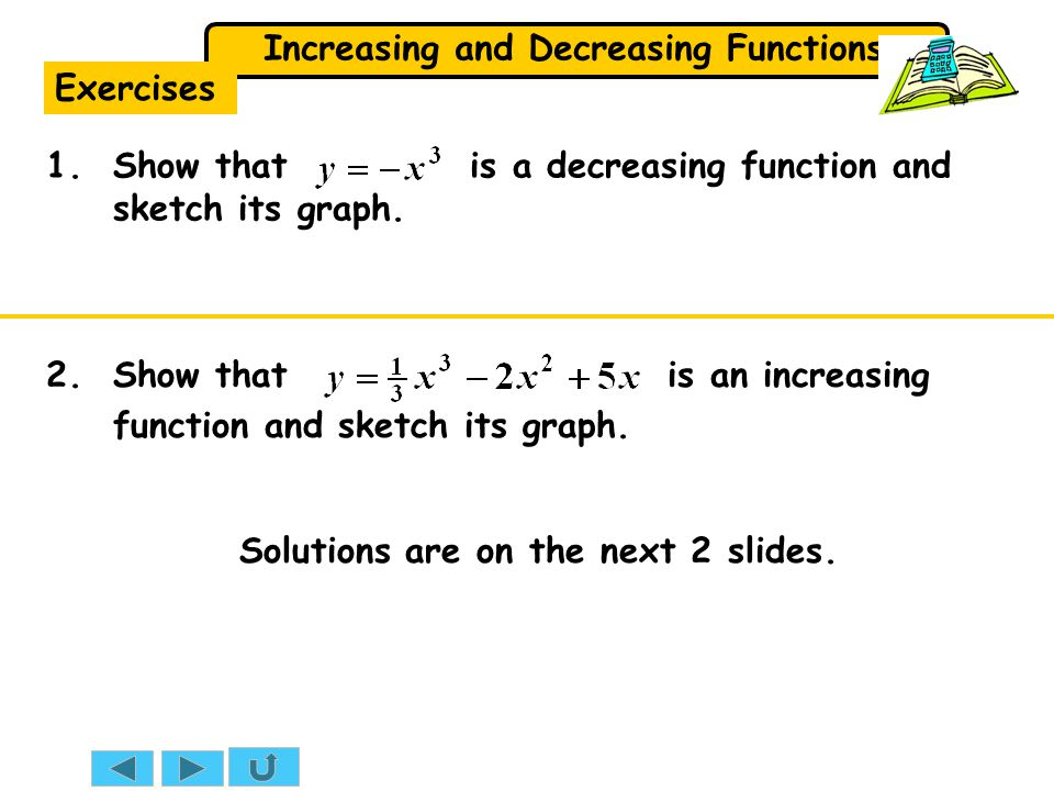 Exercises 1. Show that is a decreasing function and sketch its graph.