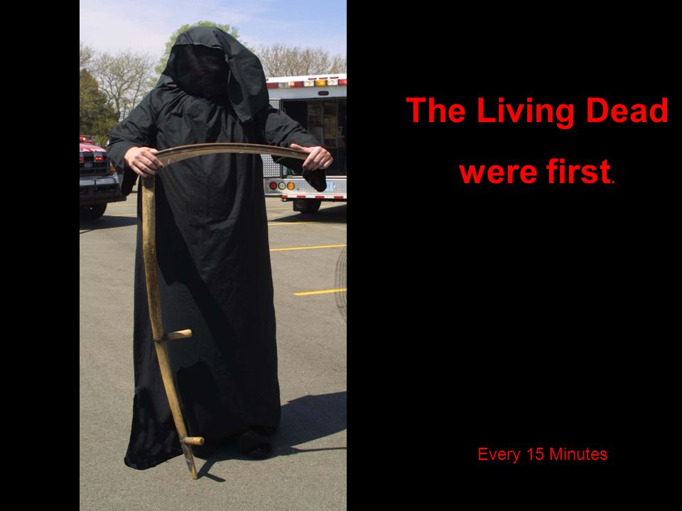 The Living Dead were first.