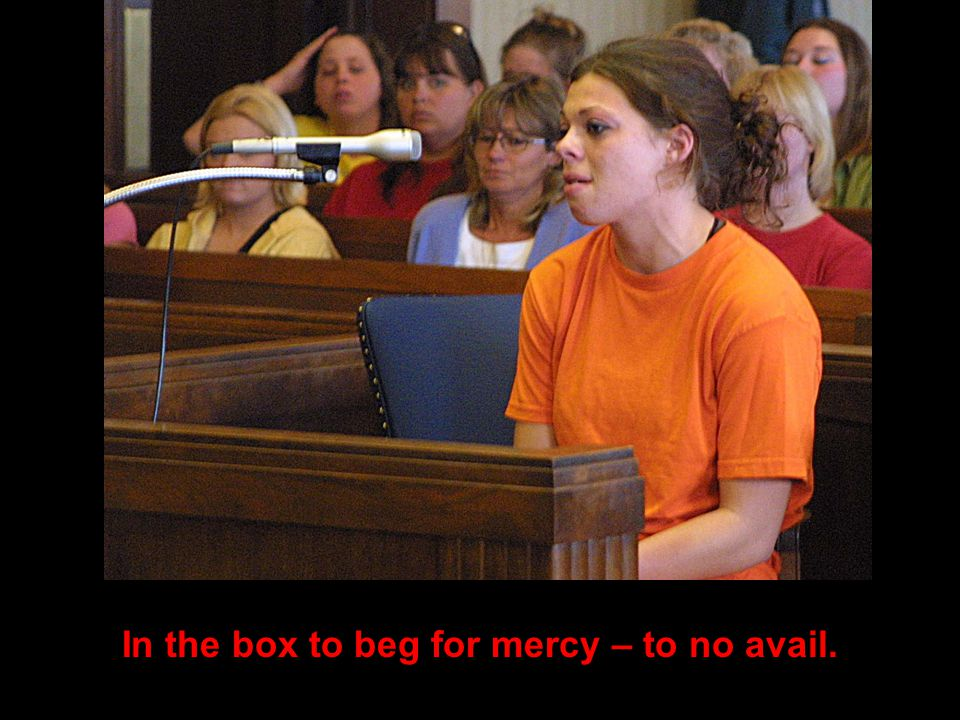 In the box to beg for mercy – to no avail.