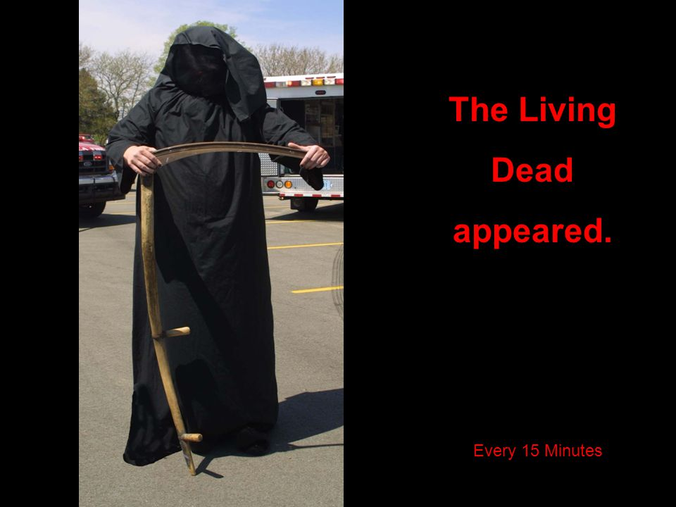 The Living Dead appeared.