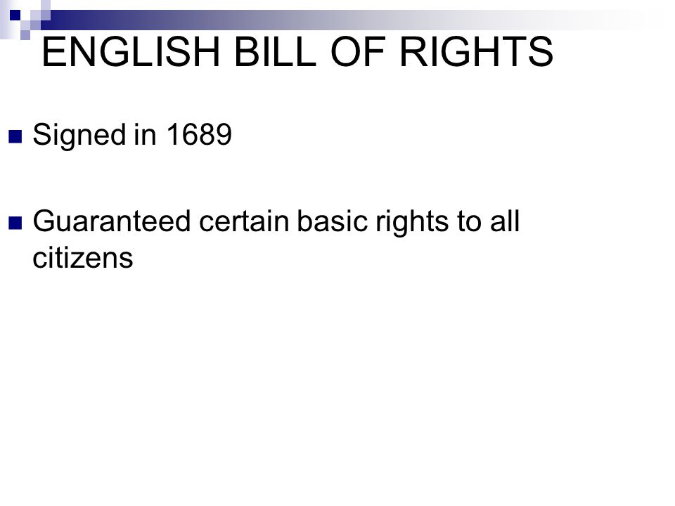 ENGLISH BILL OF RIGHTS Signed in 1689