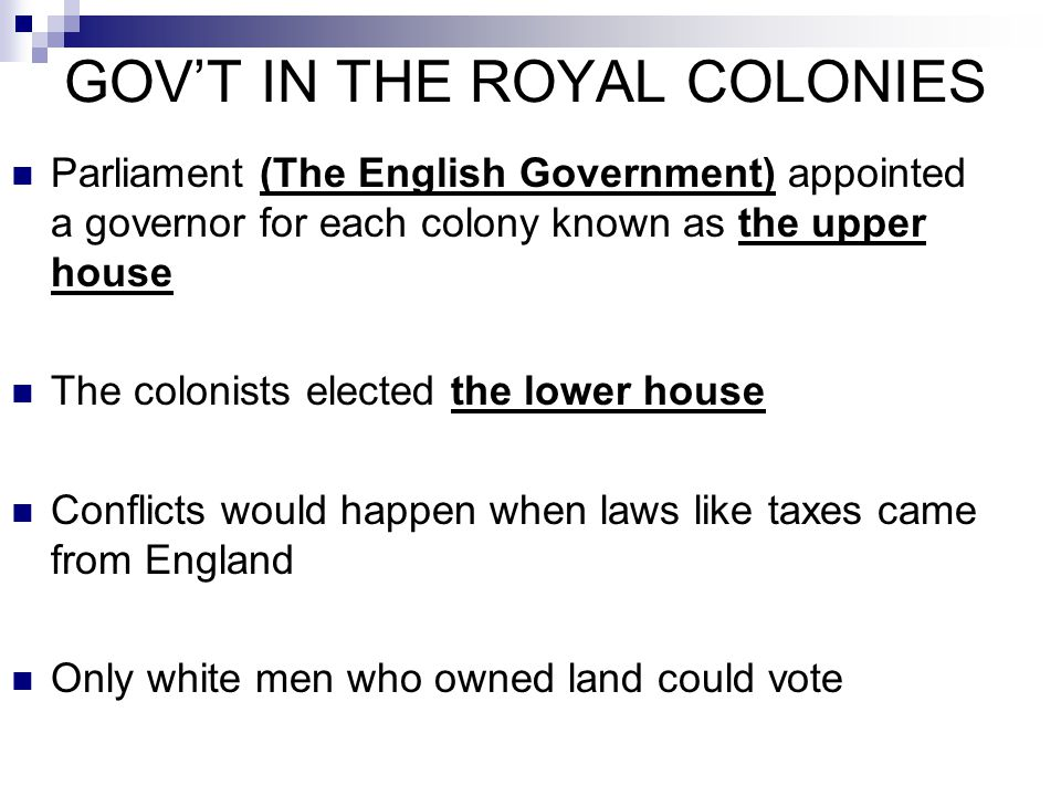 GOV'T IN THE ROYAL COLONIES