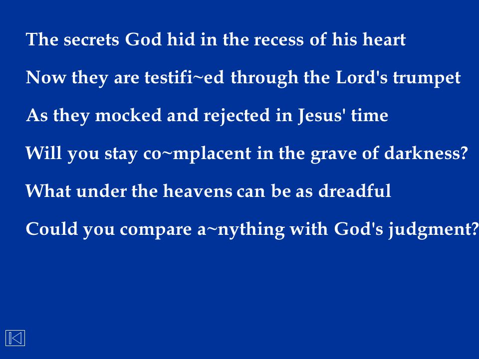 The secrets God hid in the recess of his heart
