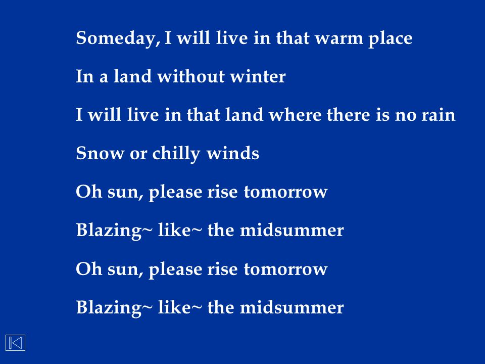 Someday, I will live in that warm place