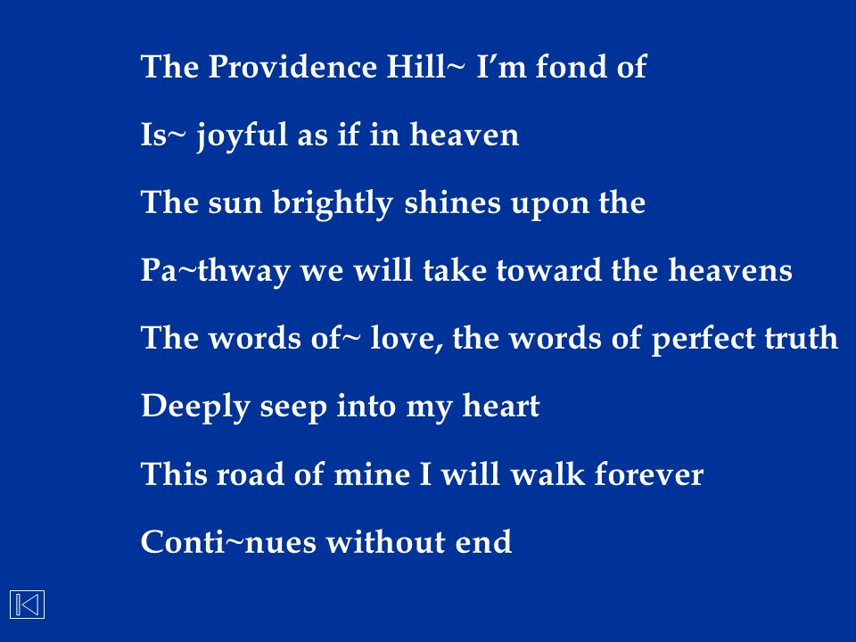 The Providence Hill~ I'm fond of