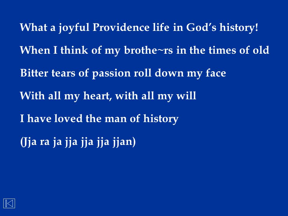 What a joyful Providence life in God's history!