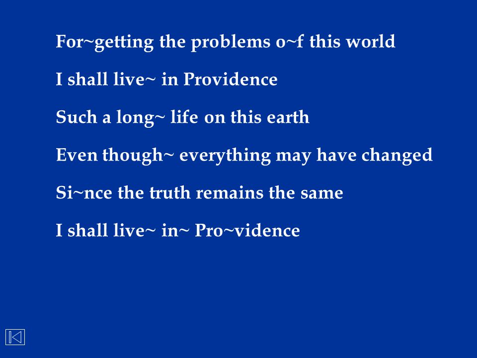 For~getting the problems o~f this world