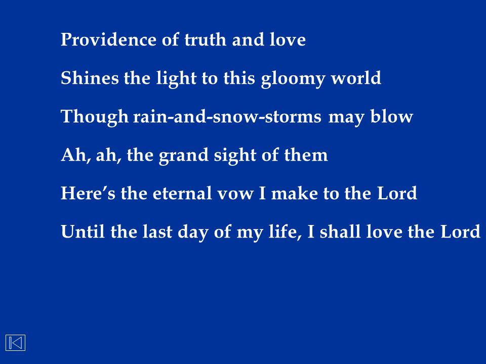 Providence of truth and love