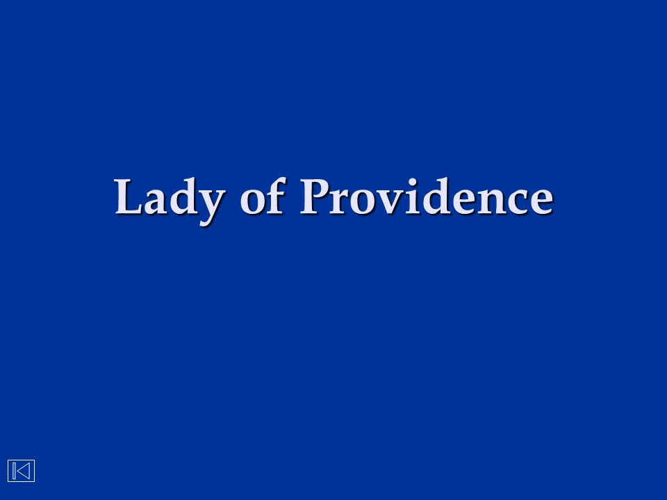 Lady of Providence