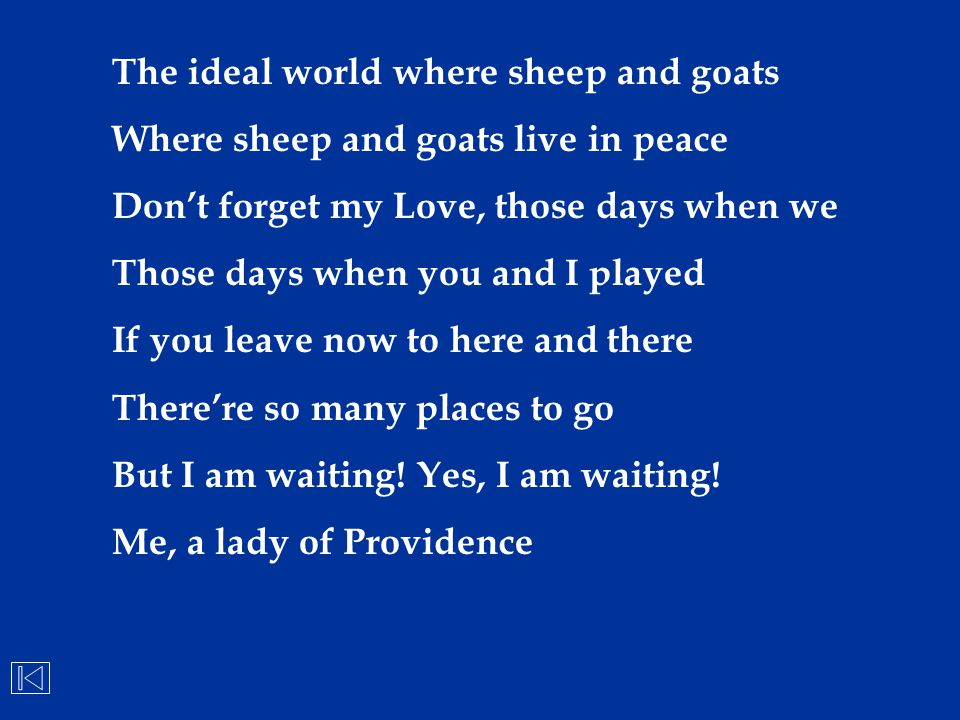 The ideal world where sheep and goats