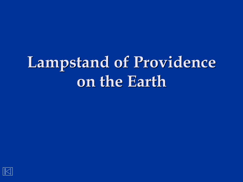 Lampstand of Providence on the Earth