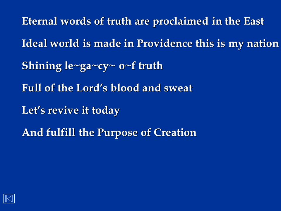 Eternal words of truth are proclaimed in the East