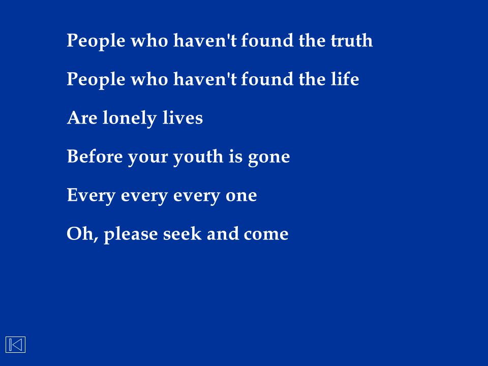 People who haven t found the truth