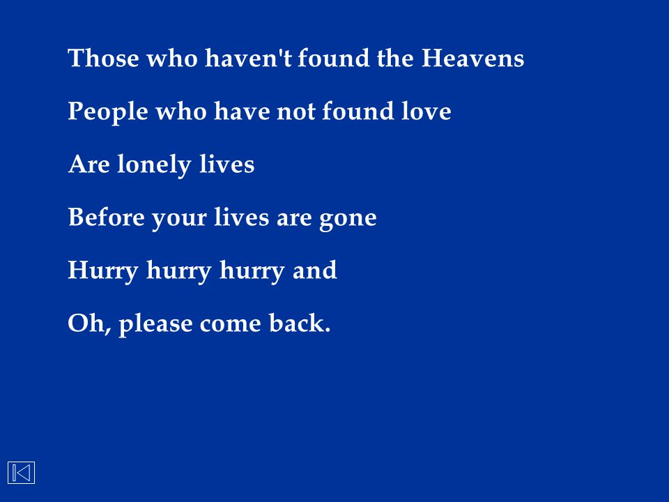 Those who haven t found the Heavens