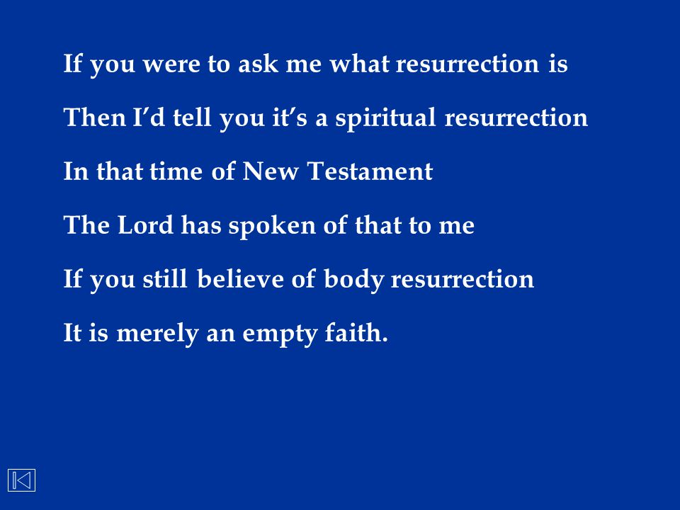 If you were to ask me what resurrection is