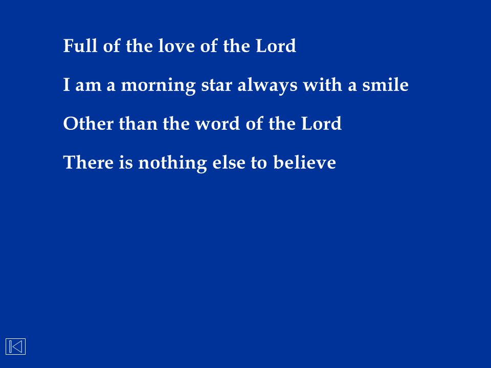 Full of the love of the Lord