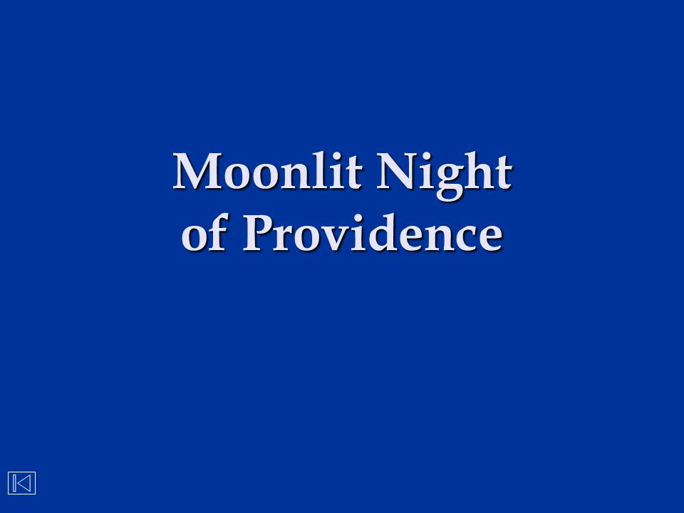 Moonlit Night of Providence