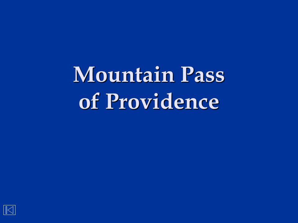 Mountain Pass of Providence
