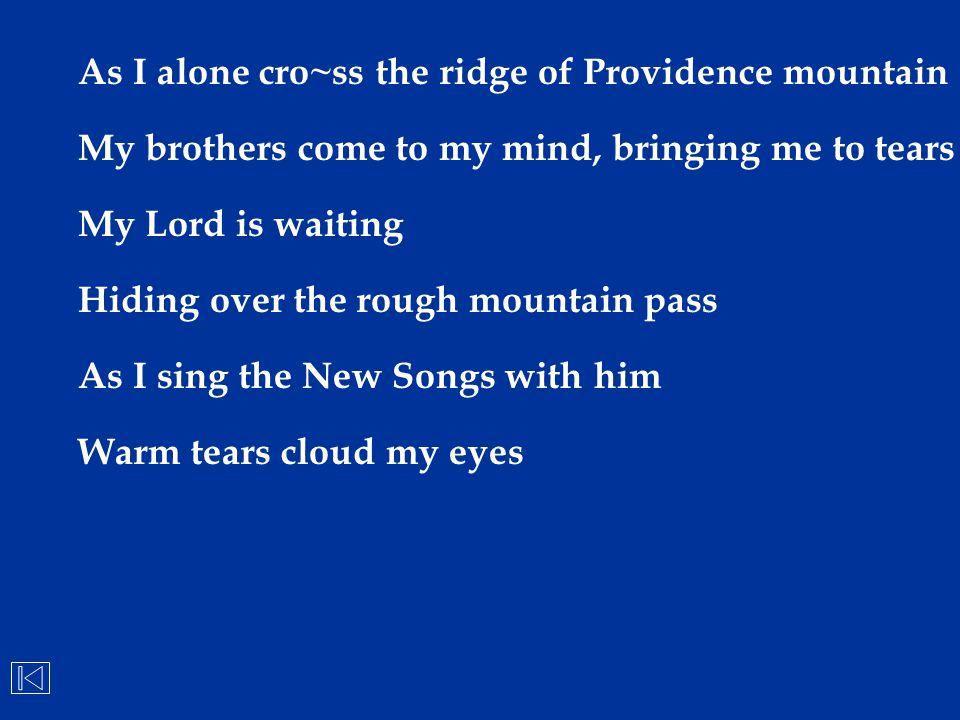 As I alone cro~ss the ridge of Providence mountain