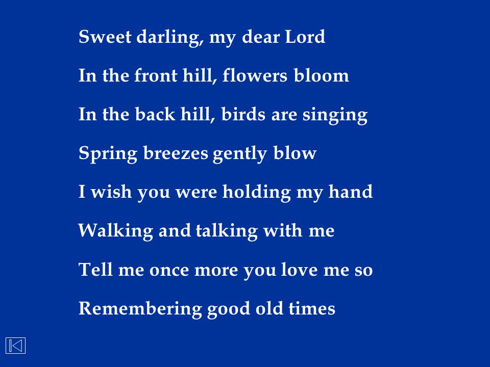 Sweet darling, my dear Lord