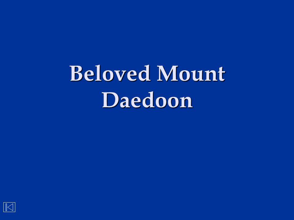 Beloved Mount Daedoon