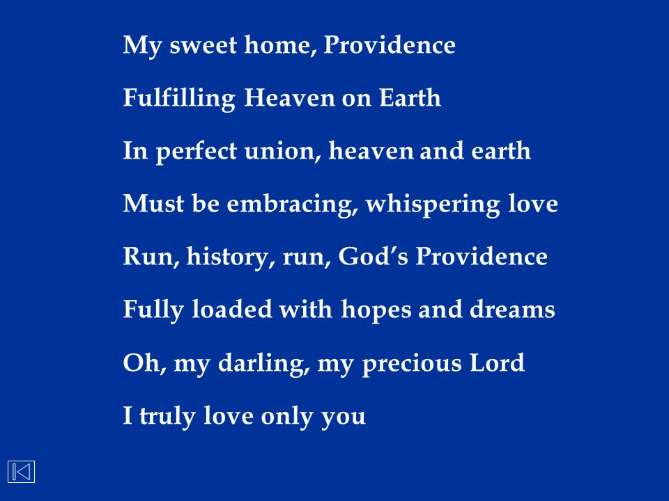 My sweet home, Providence