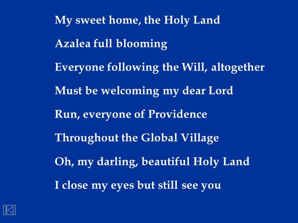 My sweet home, the Holy Land