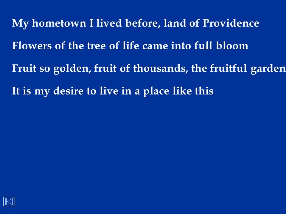 My hometown I lived before, land of Providence