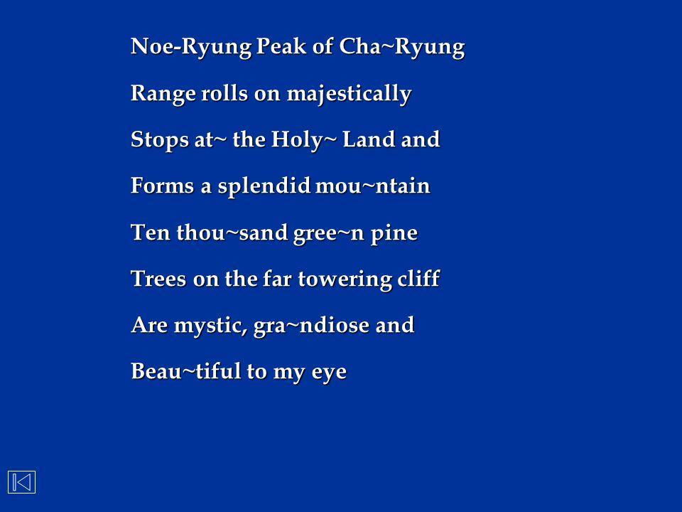 Noe-Ryung Peak of Cha~Ryung