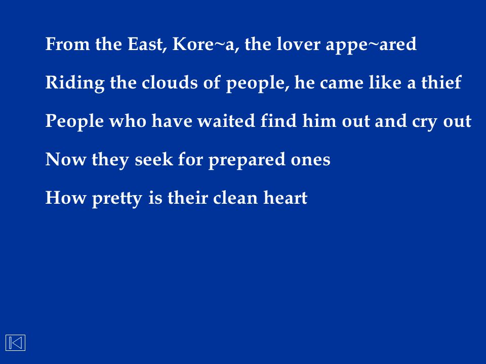From the East, Kore~a, the lover appe~ared