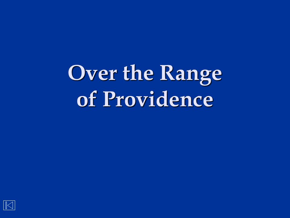 Over the Range of Providence