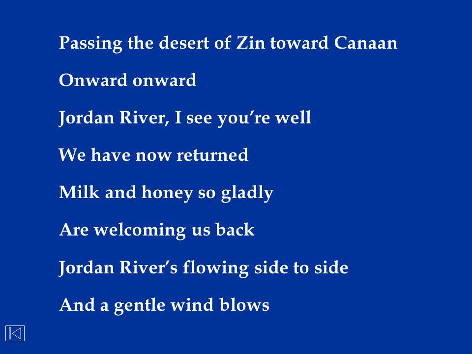Passing the desert of Zin toward Canaan