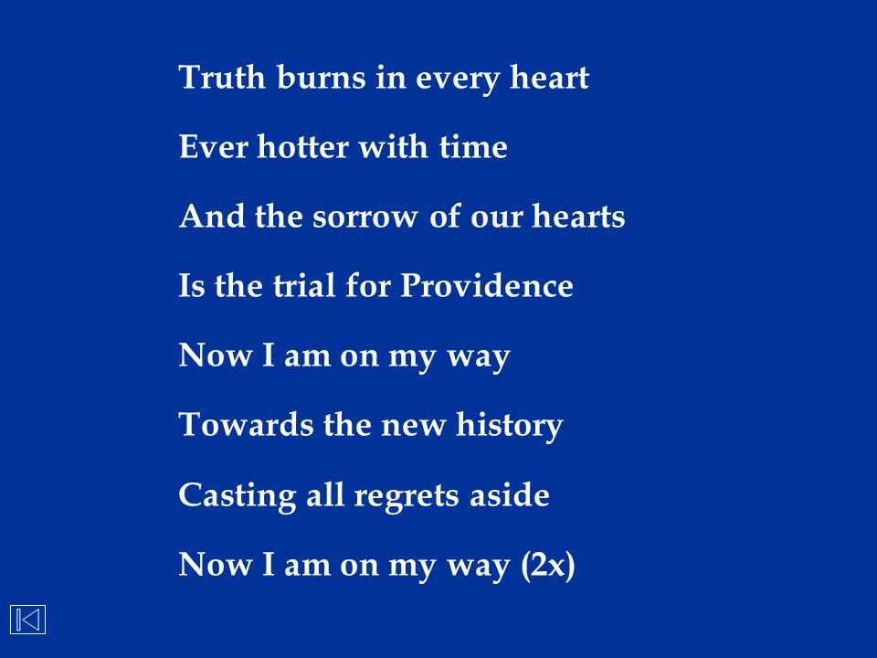 Truth burns in every heart