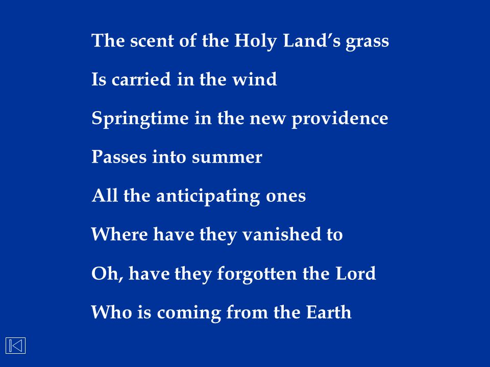 The scent of the Holy Land's grass