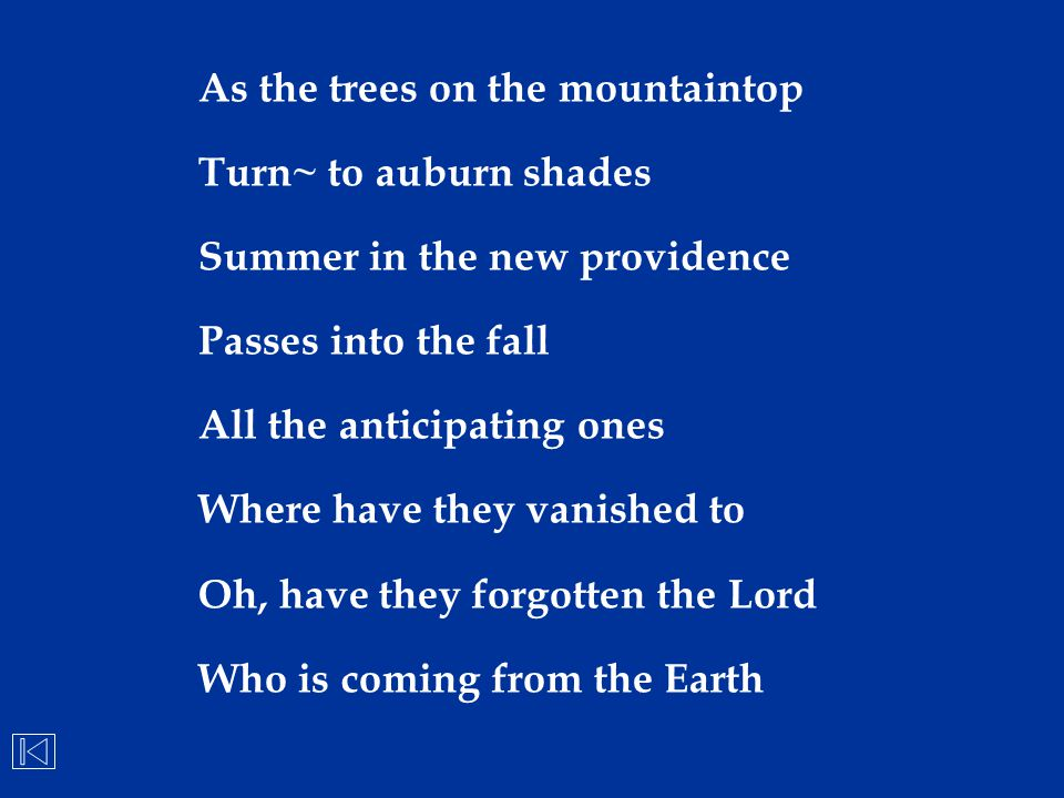 As the trees on the mountaintop